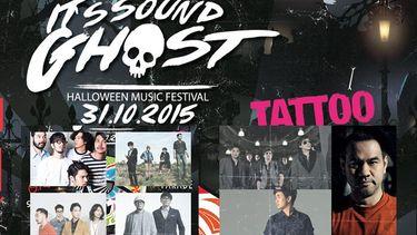 ครั้งแรกของเมืองไทย กับเทศกาลดนตรีฮาโลวีน Sound Ghost Halloween Music Festival