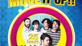 25 Hours ชวนแฟน ๆ มาโดด มาโยกให้สนุกกับที่สุดของคอนเสิร์ต Move It Up!