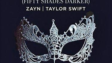 I Don't Wanna Live Forever เพลงประกอบแรก จาก Fifty Shades Darker 2 ซุปตาร์ ประกบร้องเพลง Zayn - Taylor Swift