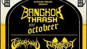 Bangkok Thrash 2017 กลับคืนสู่เทศกาลดนตรี แธรช เมทัล