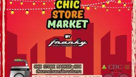 ชวนช้อปเพลิน เดินชิลล์ กับงาน Chic Store Market @CDC เลียบทางด่วนรามอินทรา