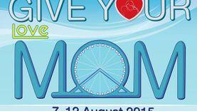 ฉลองเทศกาลวันแม่ ชวนแม่เที่ยวงาน Give Your Love Mom @ ASIATIQUE The Riverfront