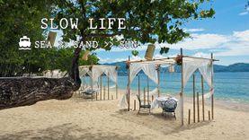 Slow Life @ ถาวร บีช วิลเลจ รีสอร์ท แอนด์ สปา ภูเก็ต Sea Sand & Sun