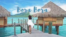 โบรา โบร่า ราชินีแห่งหมู่เกาะทะเลใต้ ทะเลที่สวยที่สุดในโลก