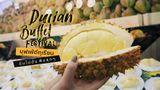 บุฟเฟ่ต์ทุเรียน Quartier Durian Festival  กูร์เมต์ จัดเต็ม อิ่มไม่อั้น ฟินสุดๆ ทุเรียนชะนี ทุเรียนหมอนทอง เกาะช้าง (มีคลิป)