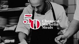 50 เมนู อาหารระดับมิชลินสตาร์ ในราคาเอื้อมถึง ถูกที่สุดในโลก !