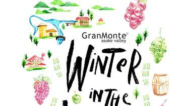 ไร่องุ่นไวน์ กราน-มอนเต้ ชวนฟิน กับ เทศกาลท่องเที่ยวฤดูหนาว Winter in the Vineyard at GranMonte