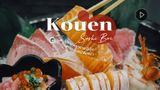 Kouen Sushi Bar บุฟเฟ่ต์แซลมอน สุดพรีเมี่ยม และอาหารญี่ปุ่น วัตถุดิบดี ต้องโดน ! (มีคลิป)