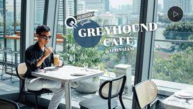 Greyhound Cafe ICONSIAM อร่อยทุกเมนูสไตล์ Creative Twist วิวสวยริมแม่น้ำเจ้าพระยา (มีคลิป)