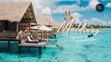 11 ที่พักมัลดีฟส์ นอนวิลล่ากลางทะเล ฟรีวีซ่า วันหยุดยาวหน้าร้อนนี้ต้องฟิน! (มีคลิป)