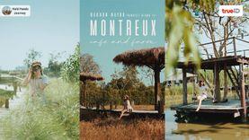 คาเฟ่ นครนายก Montreux Cafe and Farm ทุ่งนาใกล้กรุงเทพ ถ่ายรูปสวย สุดชิล