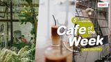 Cafe of The Week : 5 คาเฟ่ ร้านกาแฟ น่านั่งชิล ในกรุงเทพ ประจำสัปดาห์นี้ ต้องไปโดน (Ep.04)