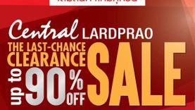 ห้างเซ็นทรัลลาดพร้าว จัดงานเคลียร์แลนซ์เซล ลดสูงสุด 90% !!