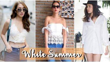 รวมแฟชั่นชุดขาว ของเหล่าดารา สวยสะดุดตารับหน้าร้อน
