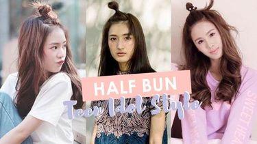 รวมไอเดีย มัดจุกครึ่งหัว (Half Bun) ให้น่ารักสดใส แบบ 7 ทีนไอดอล!