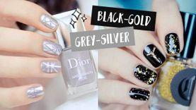 รวมไอเดียทาเล็บ สีเทา-เงิน และ ดำ-ทอง 2 คู่สีที่ทาแล้วนิ้วขาวผ่อง สวยแพง!