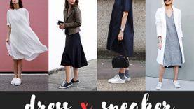 DRESS X SNEAKER แมทช์เดรสคู่กับรองเท้าผ้าใบ สวยใส น่ารักแถมยังเท่!