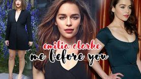 ไม่โก๊ะก็เป็น! รวมลุคเป๊ะๆ Emilia Clarke นางเอก Me Before You สวยเซ็กซี่ ดูดี ดูแพง!