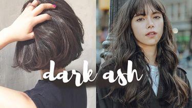 รวมไอเดีย สีผม Dark Ash สีเทาหม่นเข้ม สวยกระจ่าง หน้าสว่าง ไม่หน้ามืด!