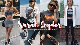 สตรีทเกิร์ลที่แท้จริง! 20 ลุคสตรีท Sarah Snyder ทีนไอดอล แฟนสาว Jaden Smith