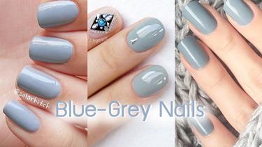 รวมไอเดียทาเล็บ สีฟ้าอมเทา ฟ้าหม่นๆ ดูสวยแพง ทาแล้วมือผ่อง!