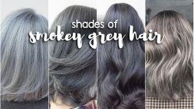ไอเดีย สีผม สีเทาหม่น Smokey Grey Hair หลากเฉด ผมสวยแซ่บ ไม่ดูแก่เกินวัย!
