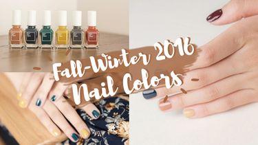 ก่อนจะเอ้าท์! รวมไอเดีย สีทาเล็บ รับ Fall Winter 2016-2017 สีไหนอิน สีไหนปัง มาดูกันค่ะ!