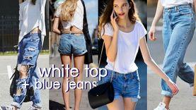 สิ้นคิดแบบมีสไตล์! เสื้อขาว + กางเกงยีนส์ เท่แบบไม่ต้องคิด อัพลุคสาว มินิมอลลิสต์ ง่ายๆ!