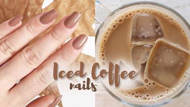 ไอเดียทาเล็บ สี Iced Coffee สีน้ำตาลนม หวานละมุน ทาได้ทุกสีผิว!