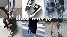 BLACK CONVERSE ไอเดียแมทช์ชุดด้วย รองเท้าผ้าใบ คอนเวิร์สสีดำ ให้ลุคไม่ซ้ำ เท่ได้เต็มสตรีม!