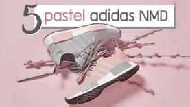 อัพเดท! 5 Adidas NMD สีพาสเทล เห็นแล้วกรี๊ด! นาทีนี้ต้องพรีออเดอร์ด่วน!