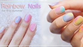 Rainbow Nails ไอเดียทาเล็บสีไอศครีมเรนโบว์ สีสายรุ้งฟรุ้งๆ มุ้งมิ้งรับซัมเมอร์!