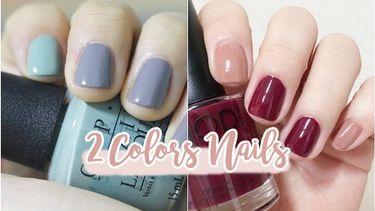 ไอเดียแมทช์สีเล็บ 1 มือ 2 สี ให้ดูดีเข้ากัน! คู่สีไหนทาแล้วมือสวยผ่อง สวยแพง!