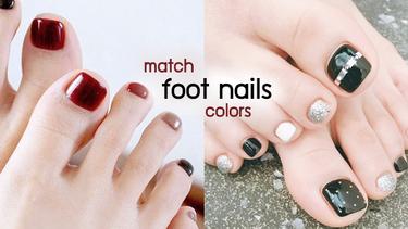 รวมไอเดียจับคู่ สีเล็บเท้า หลายสี ให้สวยดูดี เข้ากัน ไม่เลอะเทอะ สวยผ่อง!
