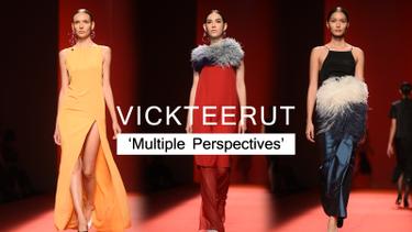 Vickteerut Multiple Perspectives คอลเลคชั่นแห่งความเรียบง่ายแต่มีดีเทล