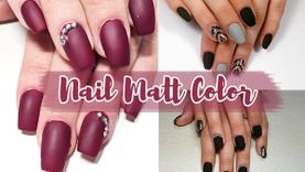 Nail Matt Color!!! รวมไอเดีย ทาเล็บแมตต์ เนื้อด้าน เรียบง่าย ดูดีได้แบบไม่ขึ้นเงา