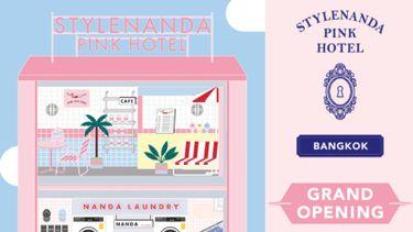 พุ่งตัวไปช้อปด่วน! STYLENANDA PINK HOTEL BANGKOK เตรียมเปิดแล้วที่ สยามแสควร์ ซอย 5!