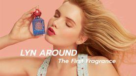Lyn Around The First Fragrance สะท้อนตัวตนหญิงสาวสดใสร่าเริง เปรี้ยวซ่า แต่แอบซ่อนไว้ด้วยความเซ็กซี่