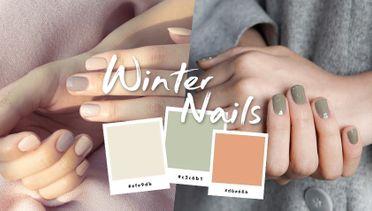 ไอเดียทาเล็บ Winter Nails 🍂🍁🍃 สวยคลีนๆ รับลมหนาว เข้าได้กับทุกลุค!