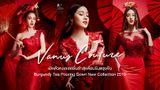 วนัช กูตูร์ เปิดตัวคอลเลคชั่นล่าสุดต้อนรับตรุษจีน  Burgundy Tea Pouring Gown New Collection 2019